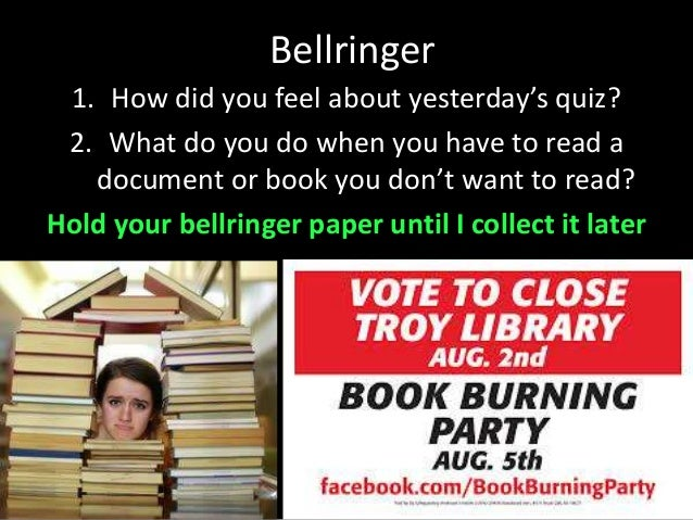 Bellringer 1. How did you feel about yesterday's quiz? 2. What do you do when you have to read a document or book you don'...