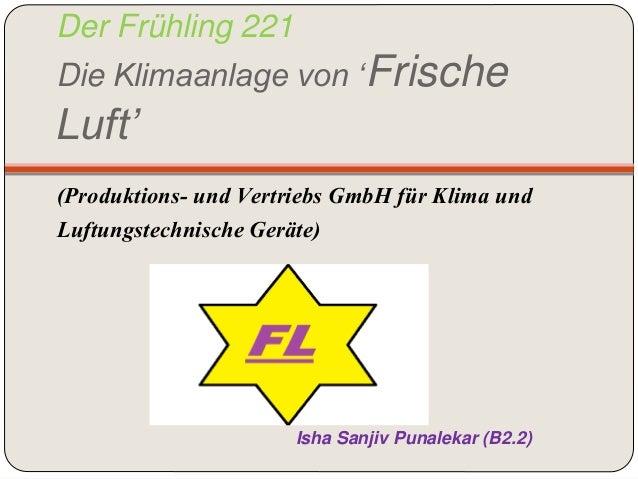 Der Frühling 221 Die Klimaanlage von 'Frische Luft' (Produktions- und Vertriebs GmbH für Klima und Luftungstechnische Gerä...