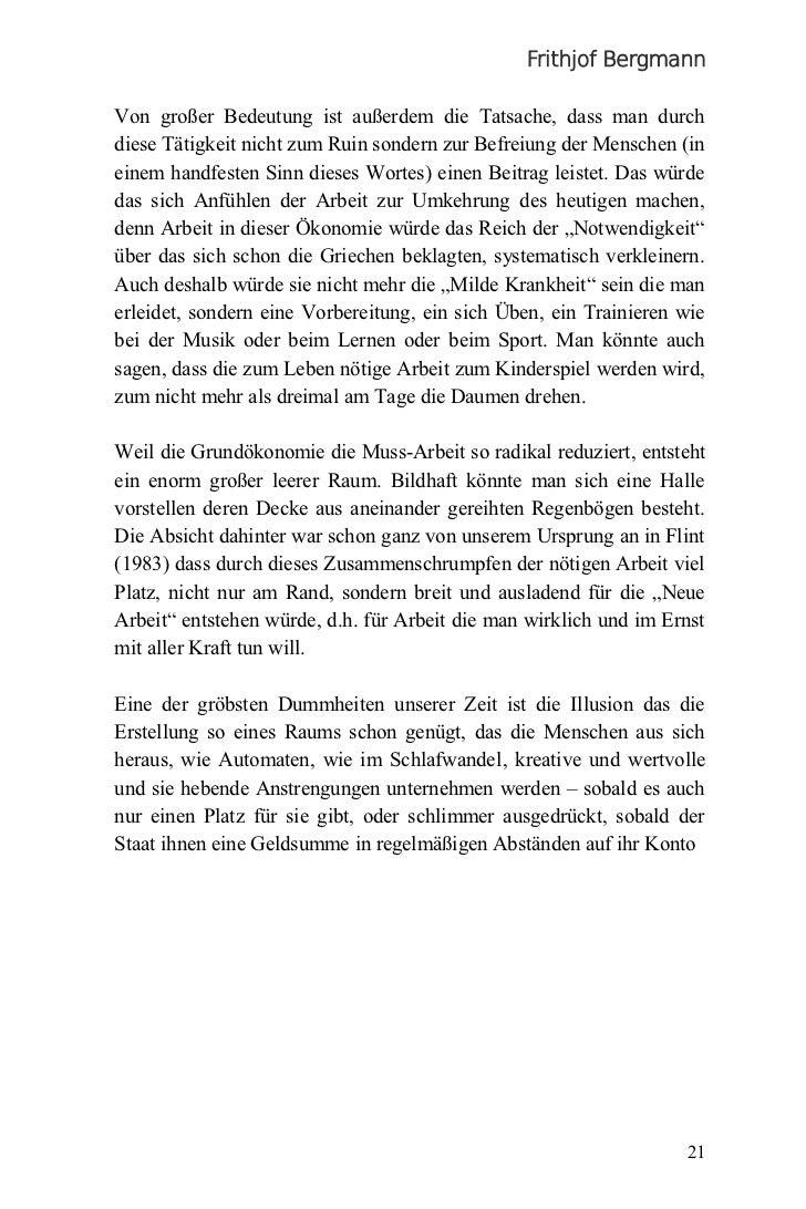 Frithjof BergmannVon großer Bedeutung ist außerdem die Tatsache, dass man durchdiese Tätigkeit nicht zum Ruin sondern zur ...