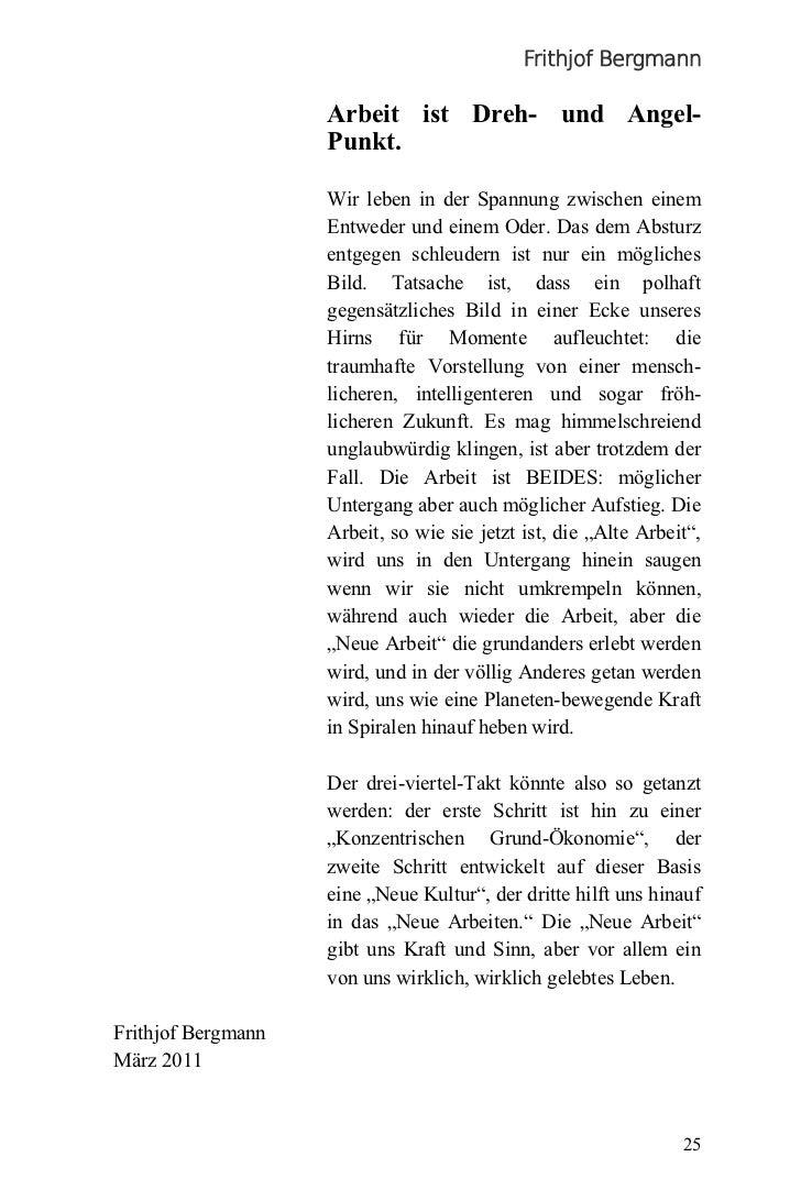 Frithjof Bergmann                    Arbeit ist Dreh- und Angel-                    Punkt.                    Wir leben in...
