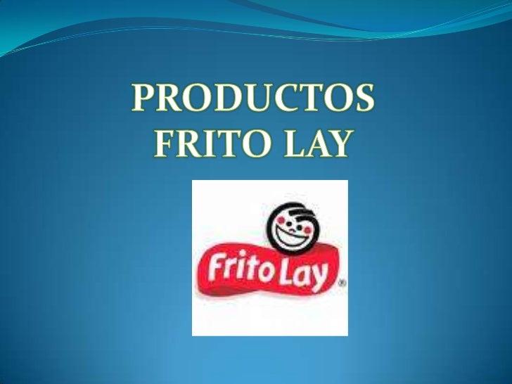 PRODUCTOS<br />FRITO LAY<br />