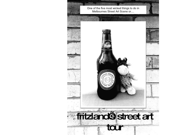 fritzland's street art tour One of the five most wicked things to do in Melbournes Street Art Scene or....