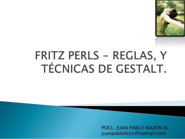 PSICL. JUAN PABLO MAZÓN N. juanpabloliceo@hotmail.com