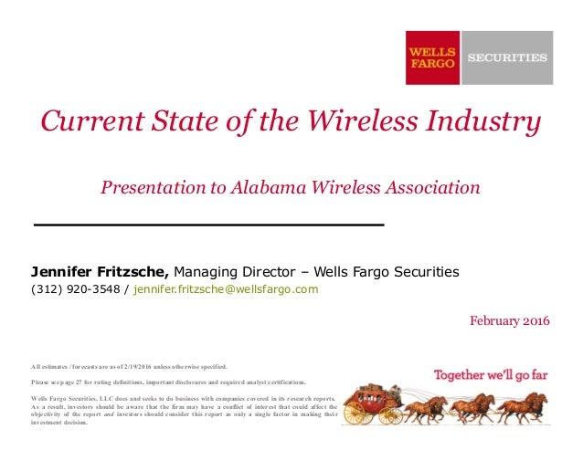Current State of the Wireless Industry Presentation to Alabama Wireless Association Jennifer Fritzsche, Managing Director ...