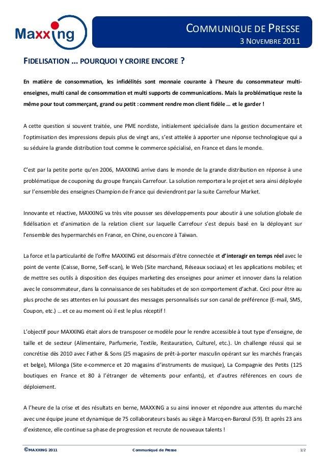 © MAXXING 2011 Communiqué de Presse 1/2 FIDELISATION … POURQUOI Y CROIRE ENCORE ? En matière de consommation, les infidéli...