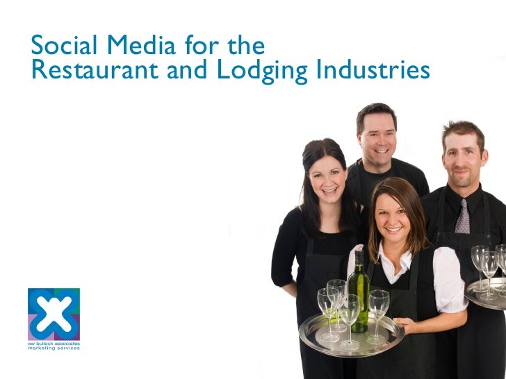 Social Media for the Restaurant and Lodging Industries