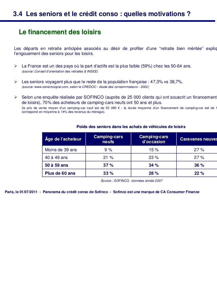 3.4 Les seniors et le crédit conso : quelles motivations ?       Le financement des loisirs     Les départs en retraite an...