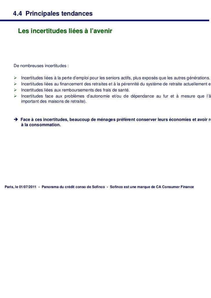 4.4 Principales tendances         Les incertitudes liées à l'avenir     De nombreuses incertitudes :         Incertitudes...