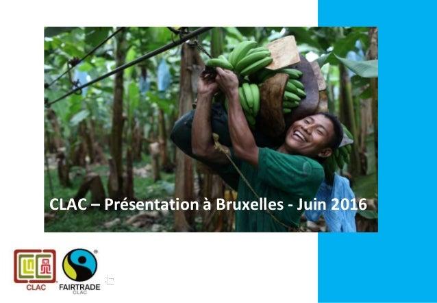 CLAC – Présentation à Bruxelles - Juin 2016