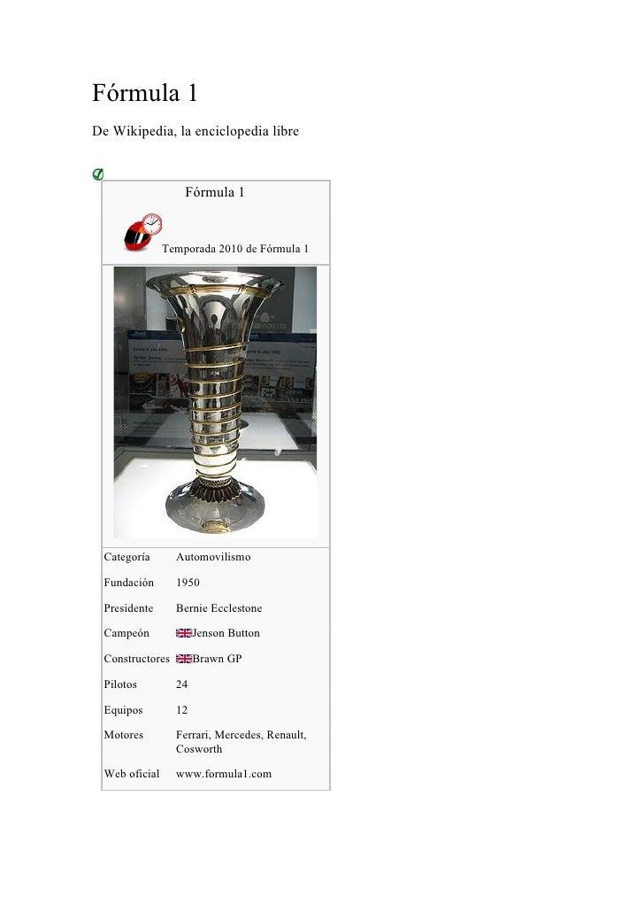 Fórmula 1 De Wikipedia, la enciclopedia libre                       Fórmula 1                  Temporada 2010 de Fórmula 1...