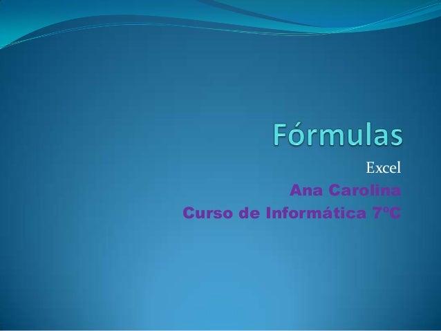 Excel Ana Carolina Curso de Informática 7ºC