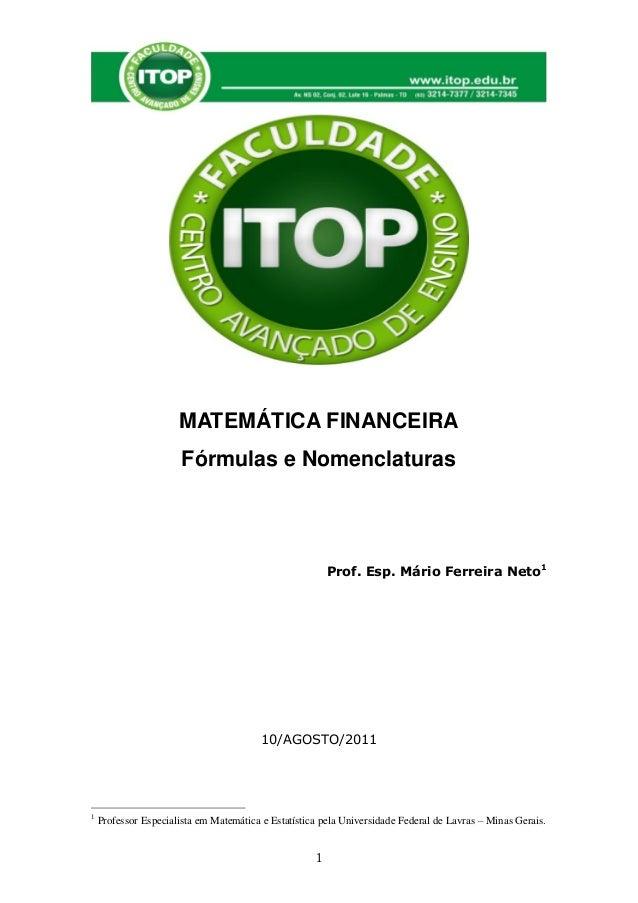 MATEMÁTICA FINANCEIRA                       Fórmulas e Nomenclaturas                                                      ...