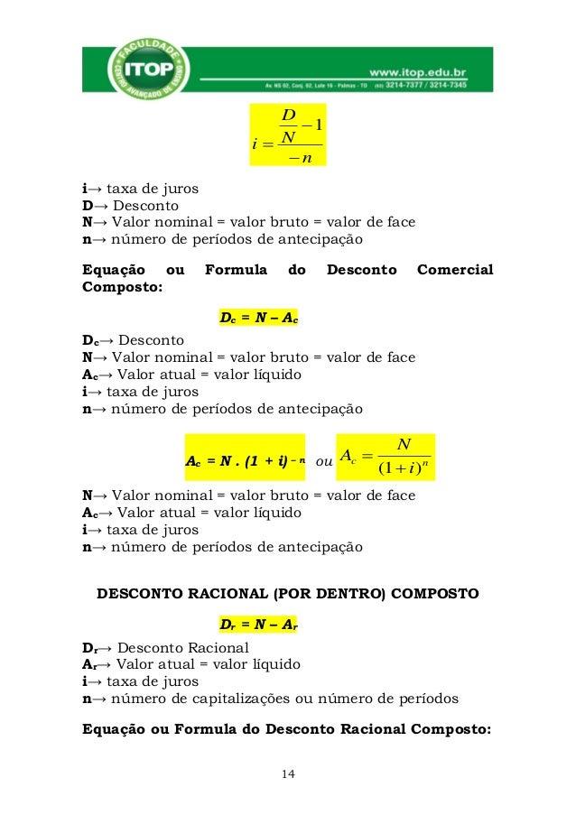 D                             1                        i N                            ni→ taxa de jurosD→ DescontoN→ Va...