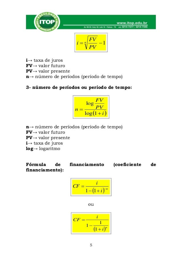 FV                    in        1                            PVi→ taxa de jurosFV→ valor futuroPV→ valor presenten→ núme...