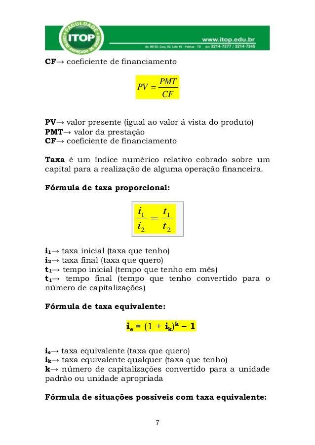 CF→ coeficiente de financiamento                              PMT                       PV                               ...