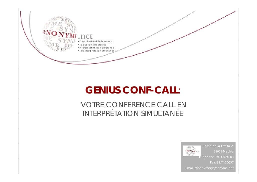 •Organisation d'événements •Traduction spécialisée •Interprétation de conférence •Télé-interprétation simultanée          ...