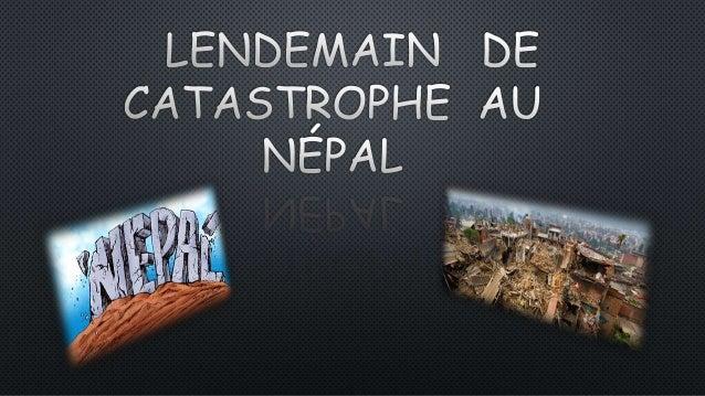 Catastrophes naturelles  Une catastrophe naturelle est un effet indésirable majeur résultant de processus naturels de la ...