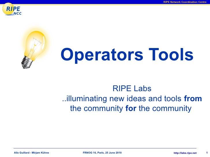 RIPE Network Coordination Centre                                    Operators Tools                                       ...