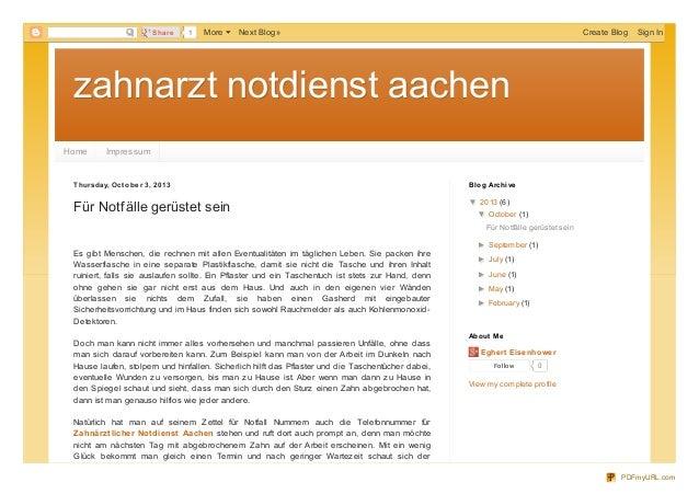 zahnarzt notdienst aachenzahnarzt notdienst aachen Home Impressum Thursday, Octobe r 3, 2013 Für Notfälle gerüstet sein Es...
