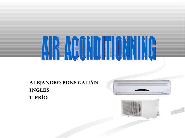 ALEJANDRO PONS GALIÁN INGLÉS 1º FRÍO AIR  ACONDITIONNING