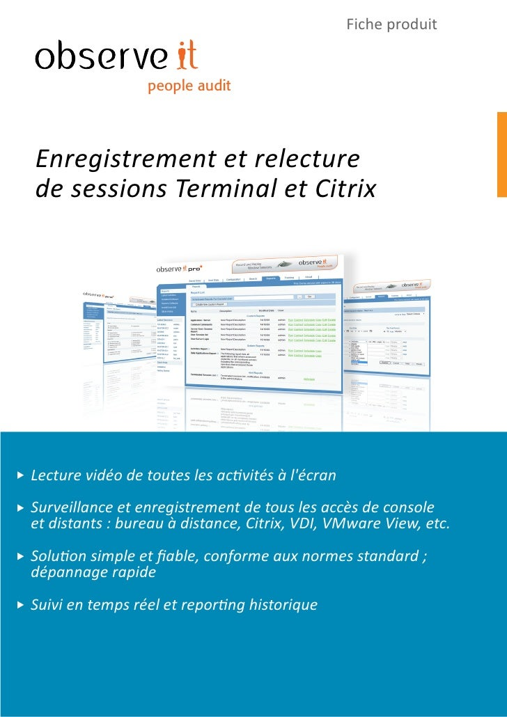 Fiche produit                    people audit     Enregistrement et relecture de sessions Terminal et Citrix     Lecture v...