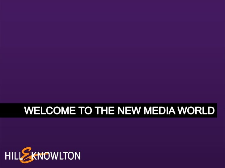 Welcome to the new media world