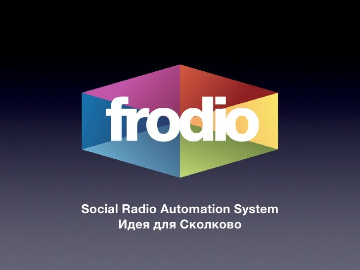 Frodio Social Radio Automation System