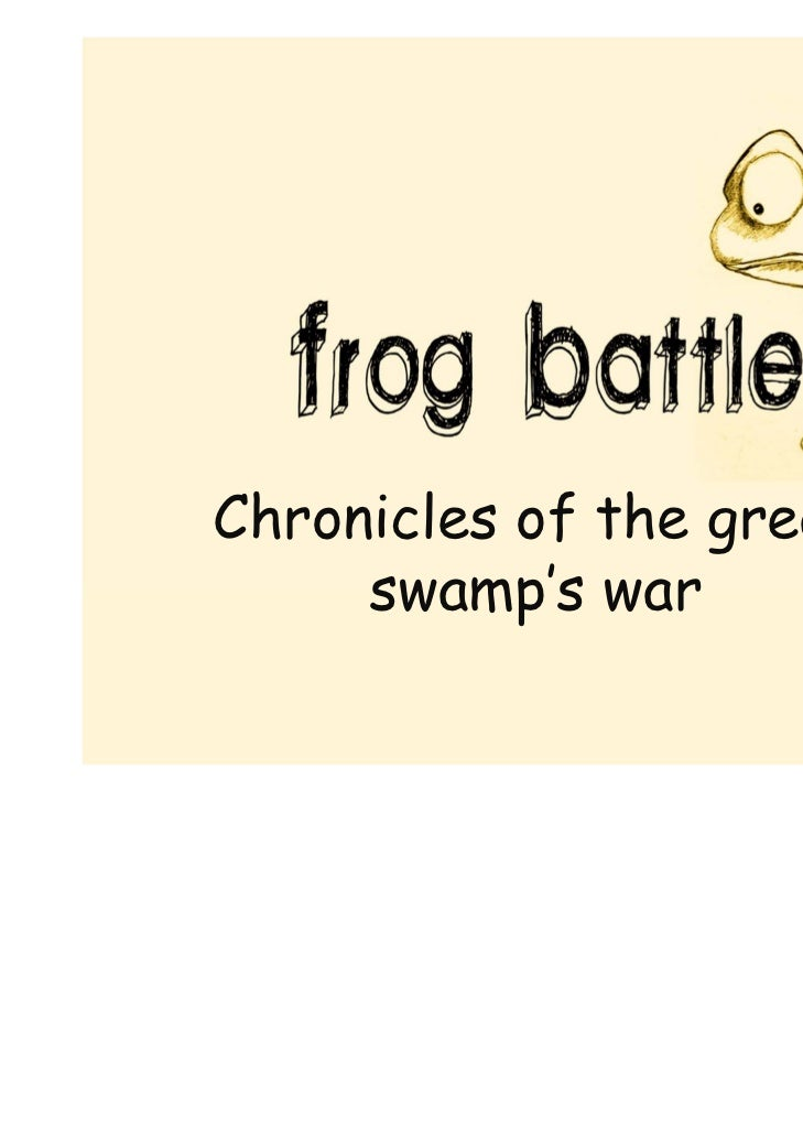 Chronicles of the great     swamp's war
