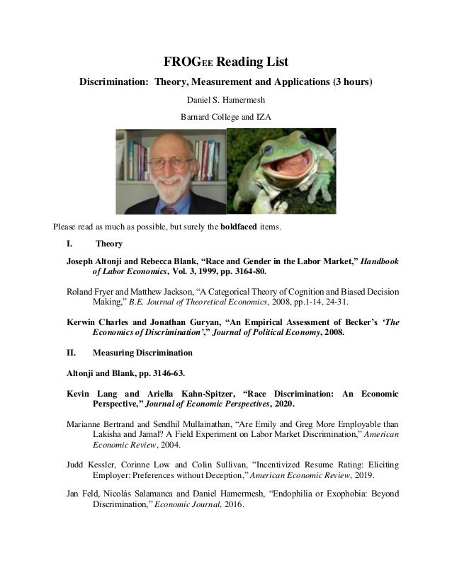 FROGEE Reading List Discrimination: Theory, Measurement and Applications (3 hours) Daniel S. Hamermesh Barnard College and...