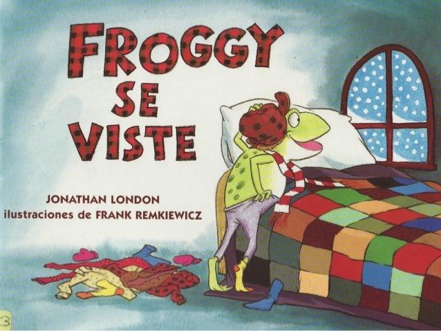Image result for froggy se viste