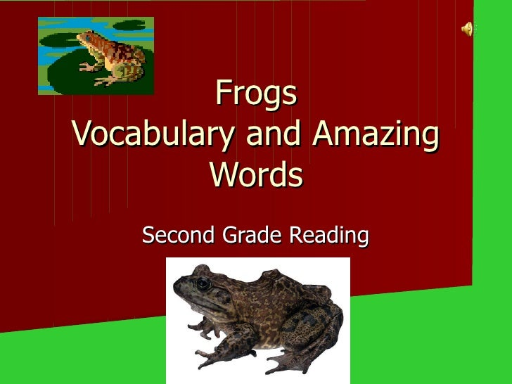 Frogs Vocabulary and Amazing Words Second Grade Reading