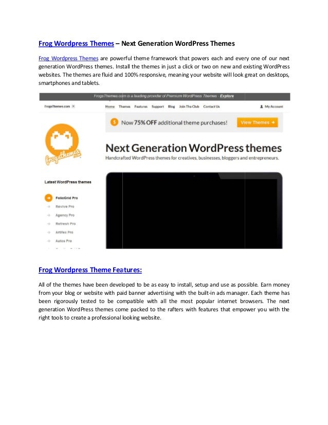 Frog Wordpress Themes – Next Generation WordPress Themes Frog Wordpress Themes are powerful theme framework that powers ea...