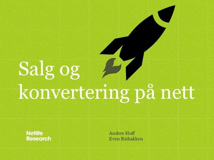 Salg ogkonvertering på nett          Anders Hoff          Even Risbakken