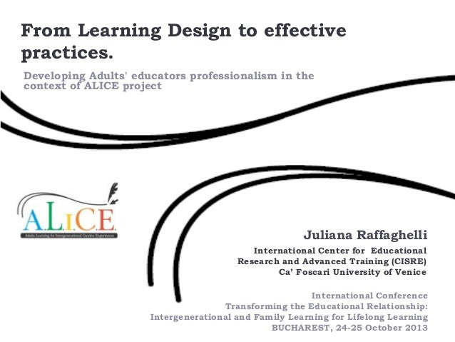 From Learning Design to effective practices. Developing Adults' educators professionalism in the context of ALICE project ...