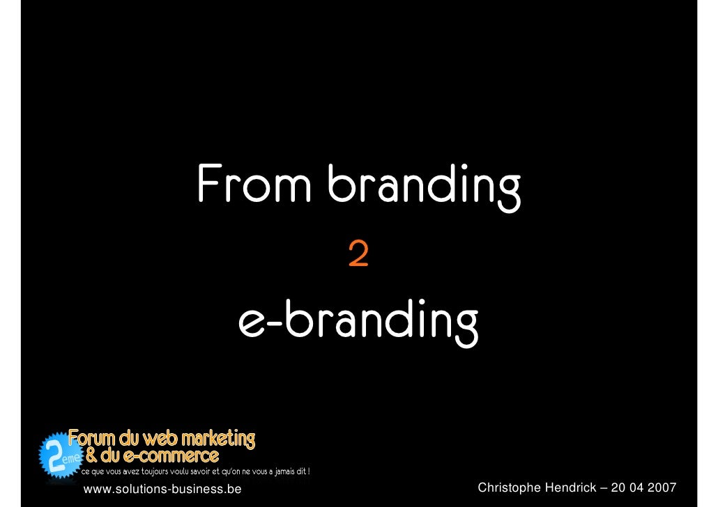 From branding                             2                         e-branding                                   Christoph...