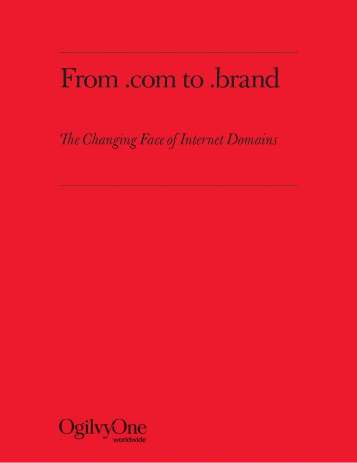 From .com to .brandThe Changing Face of Internet Domains