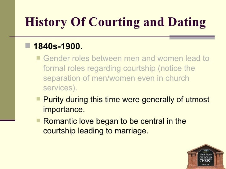 History of dating courtship