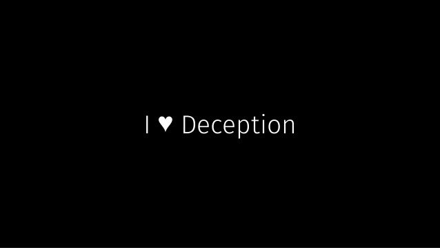 study on peoples ability to detect deception The confidence that people have in their ability to detect deception, has been examined in a number of studies and further supports the notion that people are poor lie detectors in a.
