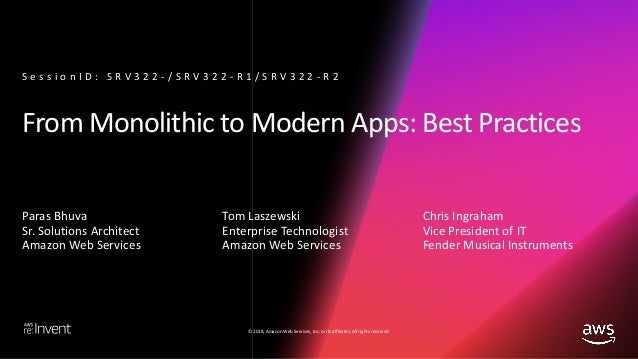 From Monolith to Modern Apps: Best Practices (SRV322-R2) - AWS re:Invent 2018 Slide 2