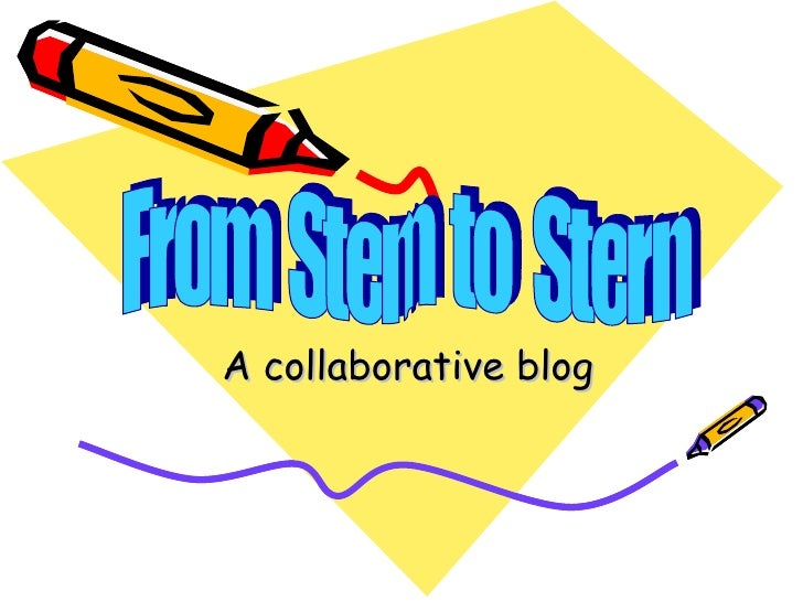 A collaborative blog From  Stem  to  Stern