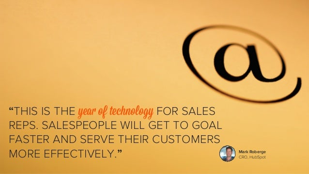"""""""THIS IS THE year of technology FOR SALES  REPS. SALESPEOPLE WILL GET TO GOAL  FASTER AND SERVE THEIR CUSTOMERS  MORE EFFE..."""