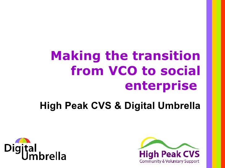 Making the transition from VCO to social enterprise   High Peak CVS & Digital Umbrella