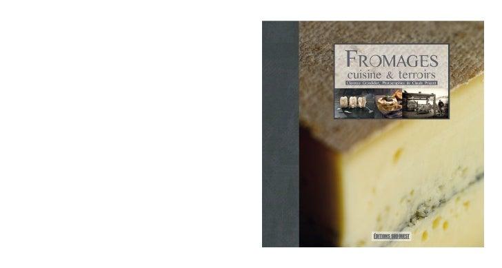 Fromagescuisine & terroirsClarence Grosdidier, Photographies de Claude Prigent