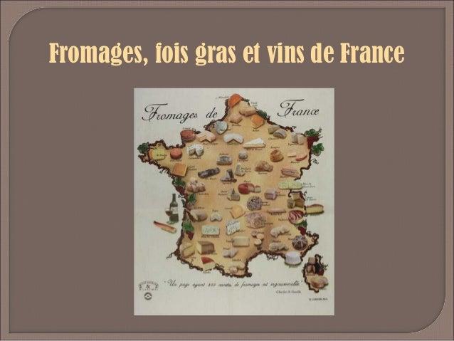 Fromages, fois gras et vins de France
