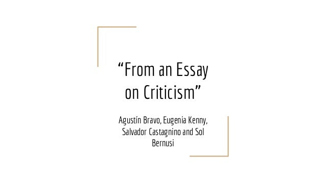 """From an Essay on Criticism"" Agustín Bravo, Eugenia Kenny, Salvador Castagnino and Sol Bernusi"
