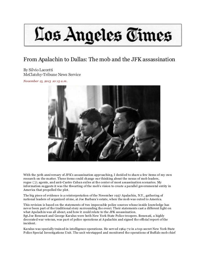 From Apalachin to Dallas: The mob and the JFK assassination By Silvio Laccetti McClatchy-Tribune News Service November 15,...