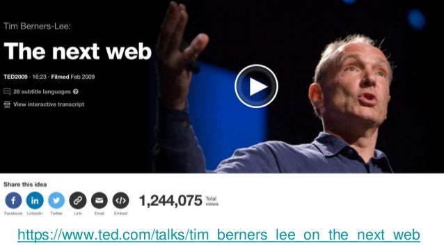https://www.ted.com/talks/tim_berners_lee_on_the_next_web