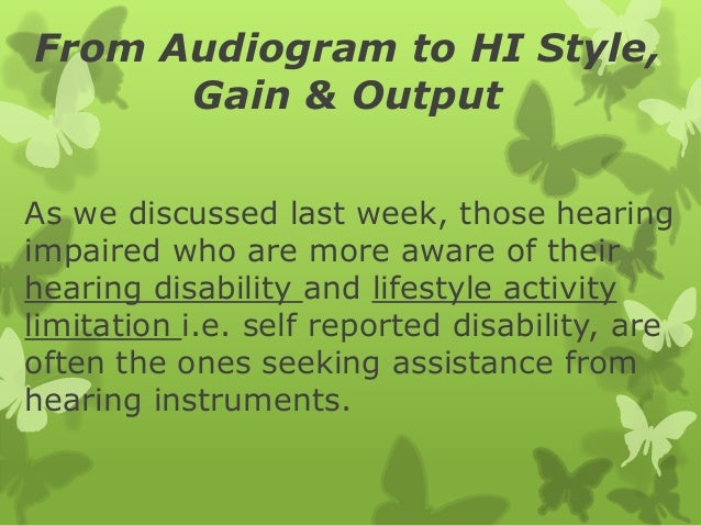 From audio to hi style, gain, & output Slide 3