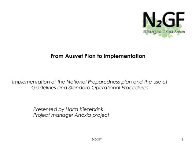From Ausvet Plan to Implementation  Implementation of the National Preparedness plan and the use of Guidelines and Standar...