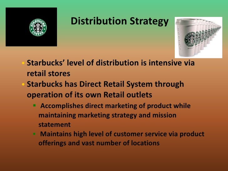 What Distribution Channels Does Starbucks Use?